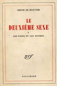 El segundo sexo de Simone de Beauvoir . Second Sex. Le Deuxième Sexe