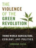 """The violence of the Green Revolution"" Vandana Shiva. Libro ecofeminismo"