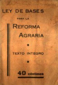Impreso con la Ley de Bases para la Reforma Agraria. Segunda República